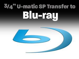 "3/4"" U-matic SP Transfer to Blu-ray"