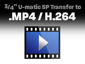 "3/4"" U-matic SP Transfer to .MP4 / H.264"