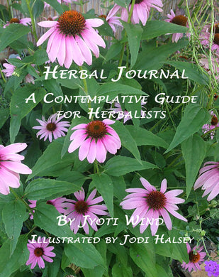 Herbal Journal: A Contemplative Guide for Herbalists (by Jyoti Wind)