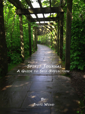 Spirit Journal: A Guide to Self-Reflection (by Jyoti Wind)