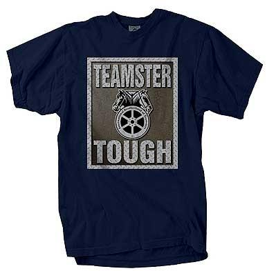 Teamster Tough T-Shirt