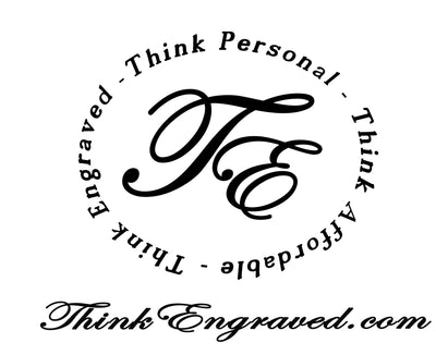 Think Engraved