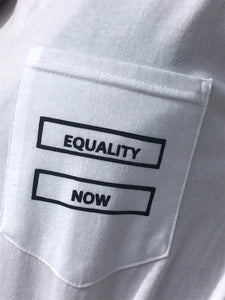 """EQUALITY NOW"" T-Shirt"