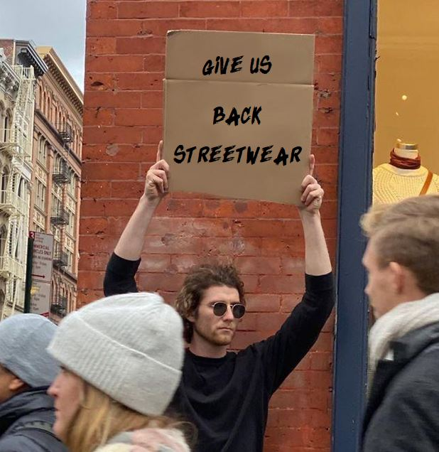 Give Us Back Streetwear.