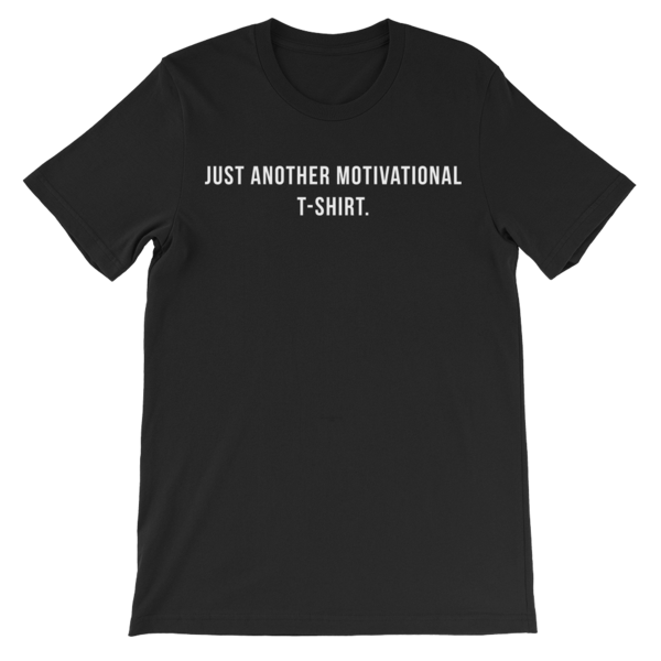 Motivational t-shirt