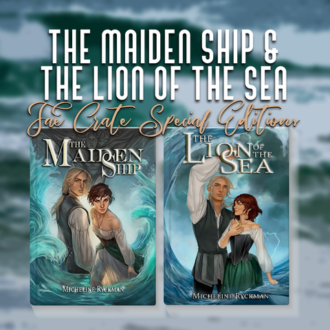 The Maiden Ship & The Lion of the Sea Fae Crate Special Editions