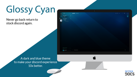 Glossy Cyan a Theme by HansAnonymous#1007 - BetterDocs