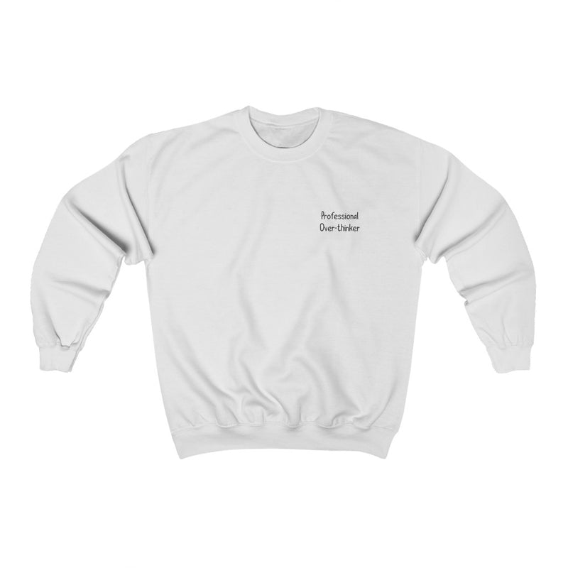Over-Thinker Sweatshirt