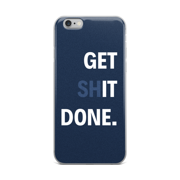 """Get It Done"" iPhone Case - hustleport"