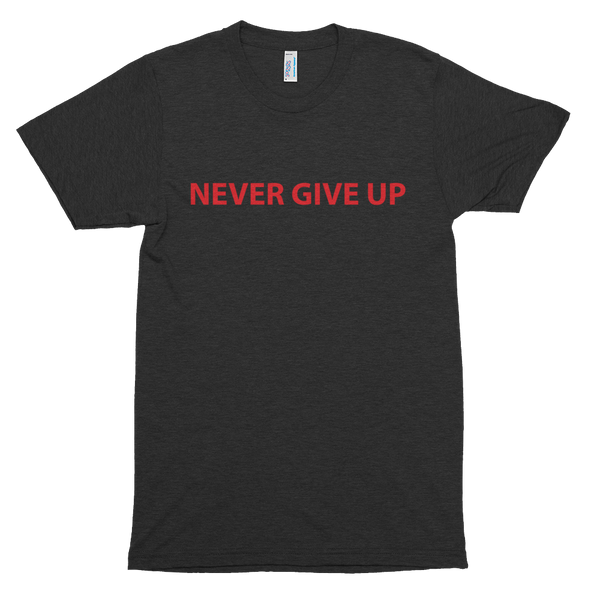 Never Give Up Short sleeve soft t-shirt - hustleport