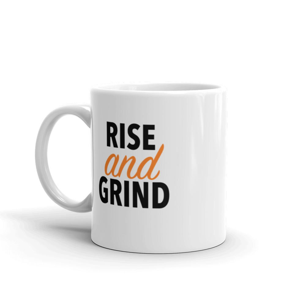 Rise And Grind Mug - hustleport