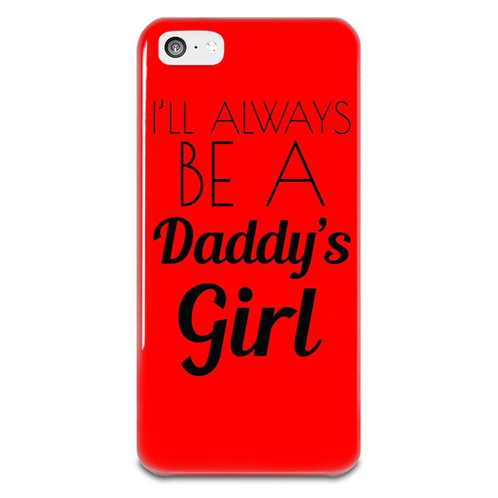 I'll Always Be A Daddy's iPhone 5-5s Plastic Case - hustleport