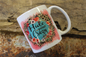 Hide Your Crazy Mug
