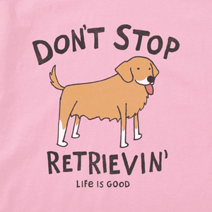 WOMEN'S DON'T STOP RETRIEVIN' CRUSHER VEE (61095)