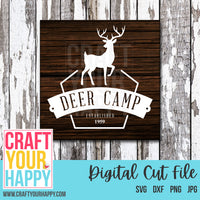 Hunting/Man Cave SVG Cut File - Deer Camp - Crafts You Cut