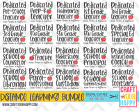 Distance Learning Bundle - 38 Dedicated School Staff Designs - PNG, DXF, SVG - Crafts You Cut