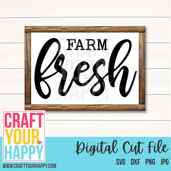 Farm SVG - Farm Fresh - Cut File For Cricut, Silhouette - Crafts You Cut