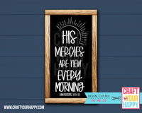 His Mercies Are New Every Morning - Christian Cut File - SVG, DXF, PNG - Crafts You Cut