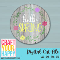 Spring Cut File Hello Spring 2 SVG Cut File - Crafts You Cut