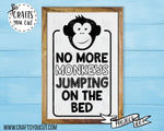 Kids' Room SVG Cut File - No More Monkeys Jumping On The Bed - SVG Cut File - Crafts You Cut