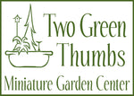 Two Green Thumbs Miniature Garden Center