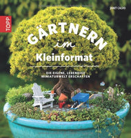 GERMAN Gardening in Miniature Book, The Primer for the Hobby