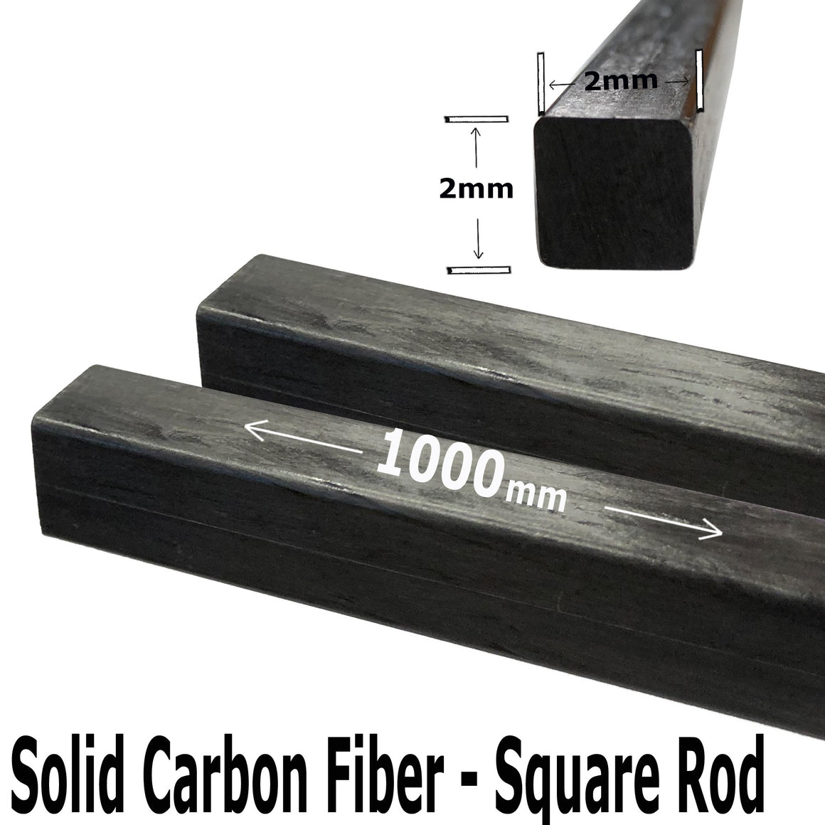 (1) 2mm X 1000mm - PULTRUDED-Square Carbon Fiber Rod. 100% Pultruded high Strength Carbon Fiber. Used for Drones, Radio Controlled Vehicles. Projects requiring high Strength to Weight Components.