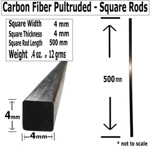 (4) 4mm X 1000mm - PULTRUDED-Square Carbon Fiber Rods. 100% Pultruded high Strength Carbon Fiber. Used for Drones, Radio Controlled Vehicles. Projects requiring high Strength to Weight Components.