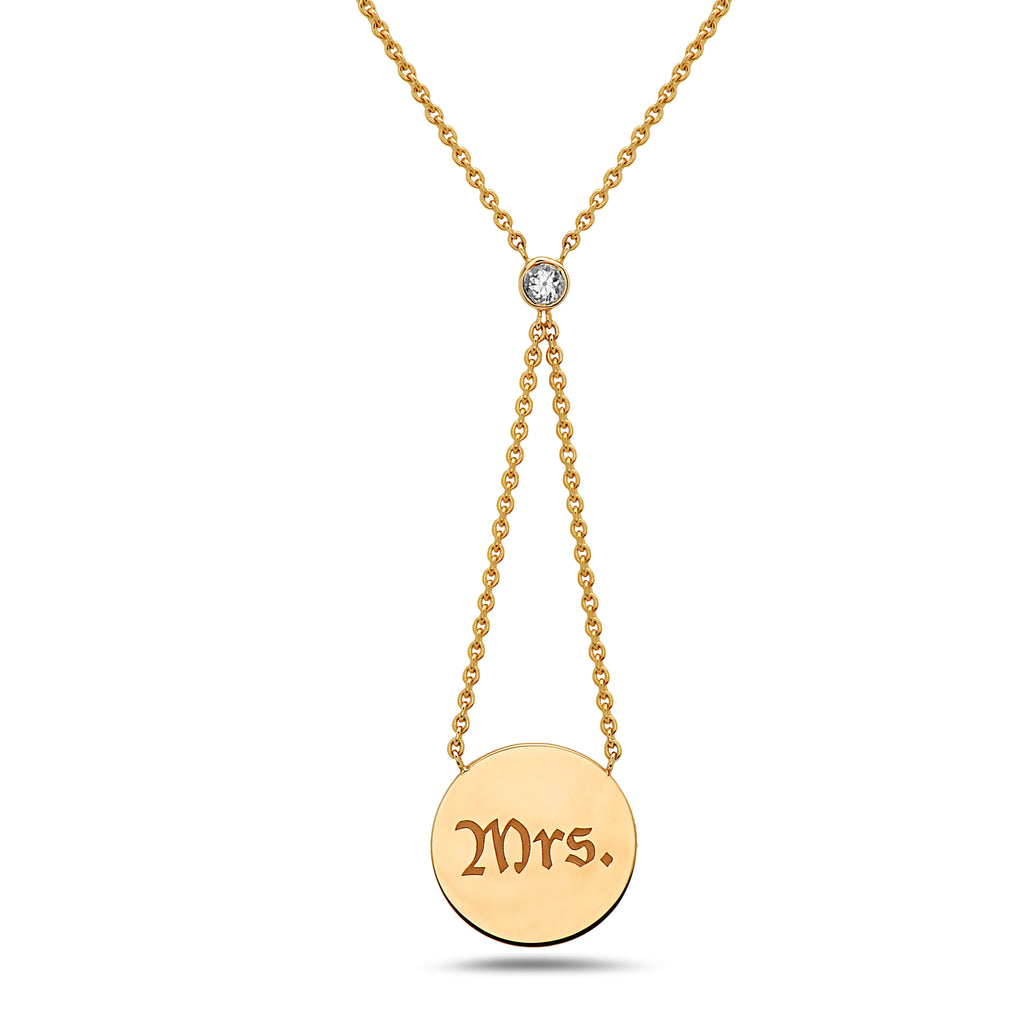 "Irini Expression Necklace, Engraved 14k gold disc ""Mrs."" on gold chain with bezel set diamond"