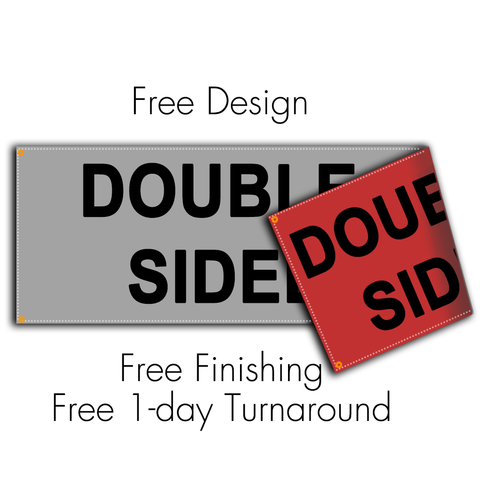 Custom Double Sided Vinyl Banner - Supreme Banners
