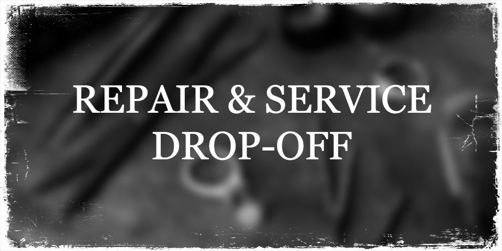 REPAIR AND SERVICE DROP-OFF
