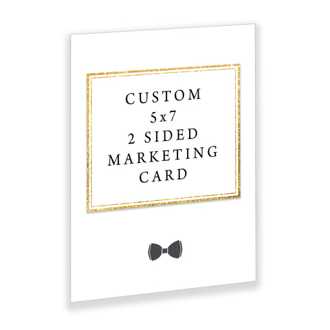 Custom 5 x 7- 2 Sided Marketing Card