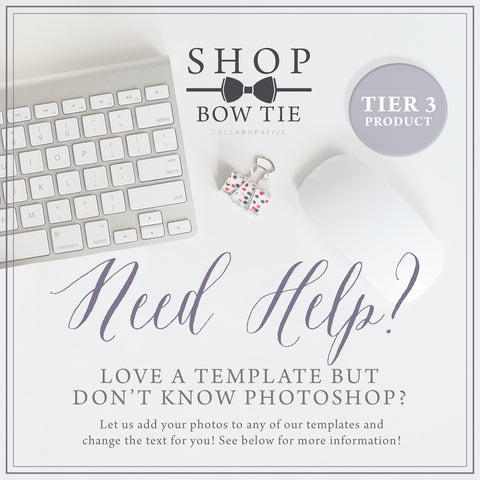 Template Customization - Photoshop Template Help - TIER 3 Products - Our Products Only