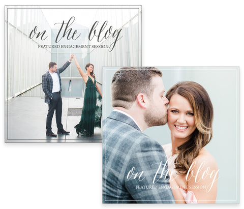 On The Blog Featured Engagement Session. Photoshop Overlay. Instant Download