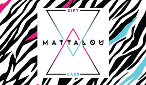 Mattalou Physical Gift Card
