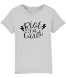 Riot Not Quiet Kid Shirt Black Logo (3 - 14 YEARS) 6 COLOURS