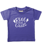 Riot Not Quiet Kid Shirt White Logo (BIRTH - 3 YEARS) 5 COLOURS