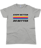 Know Better Do Better T Shirt Black Logo