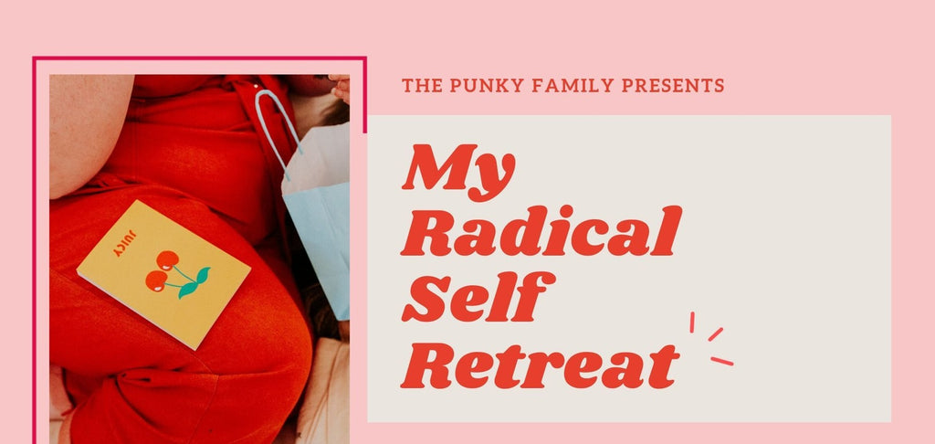 My Radical Self Retreat 2021