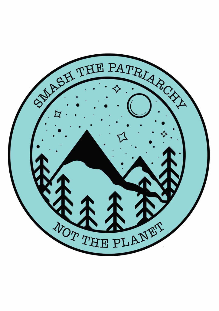 SMASH THE PATRIARCHY NOT THE PLANET Printable Wall Art