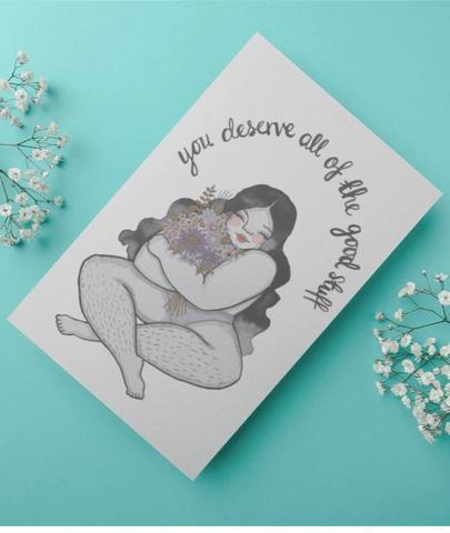 YOU DESERVE ALL THE GOOD STUFF Printable Wall Art Illustration by Taynee Tinsley