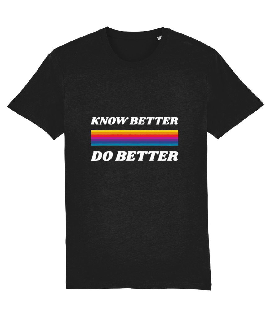 KNOW BETTER DO BETTER T SHIRT white logo
