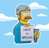 NED FLANDERS - CHRIST IS WATCHING PIN