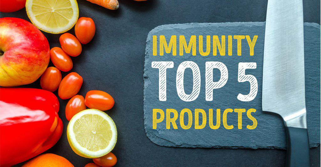 TOP 5 PRODUCTS FOR IMMUNITY