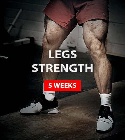 Legs Strength (5 weeks)