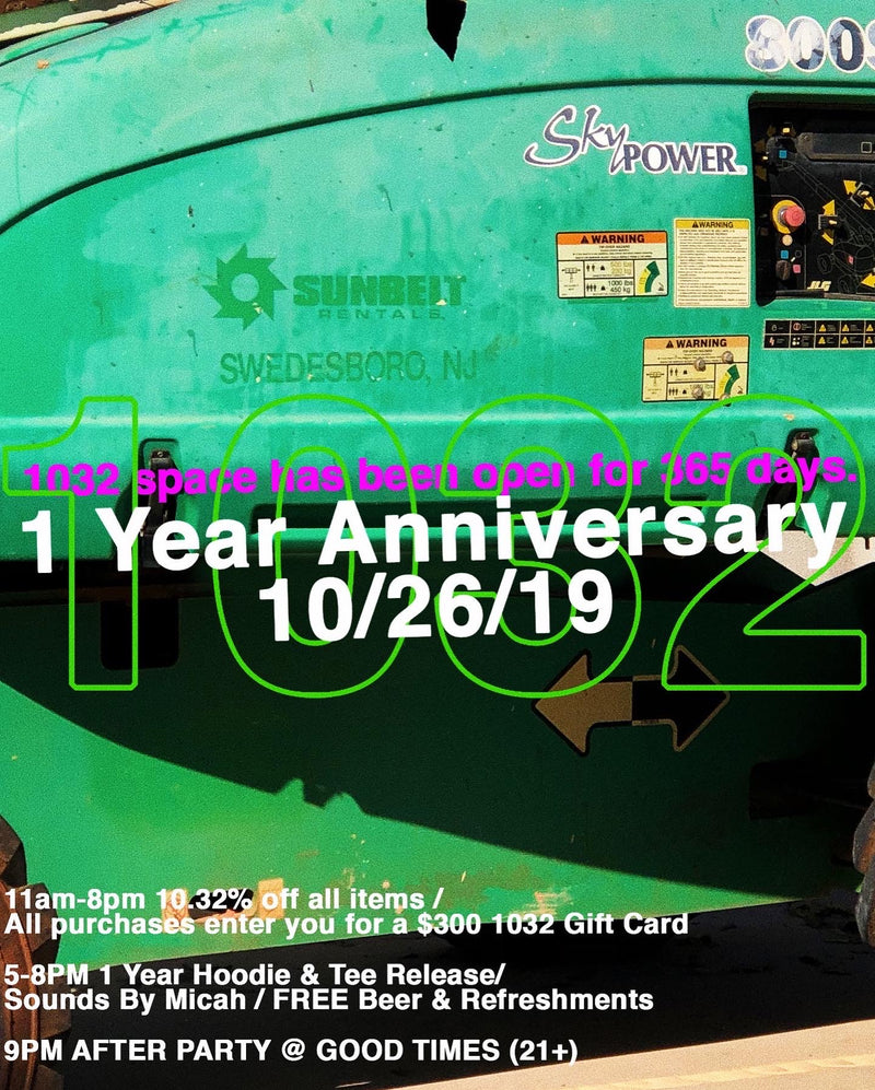 1032 SPACE - 1 YEAR ANNIVERSARY - 10/26/19