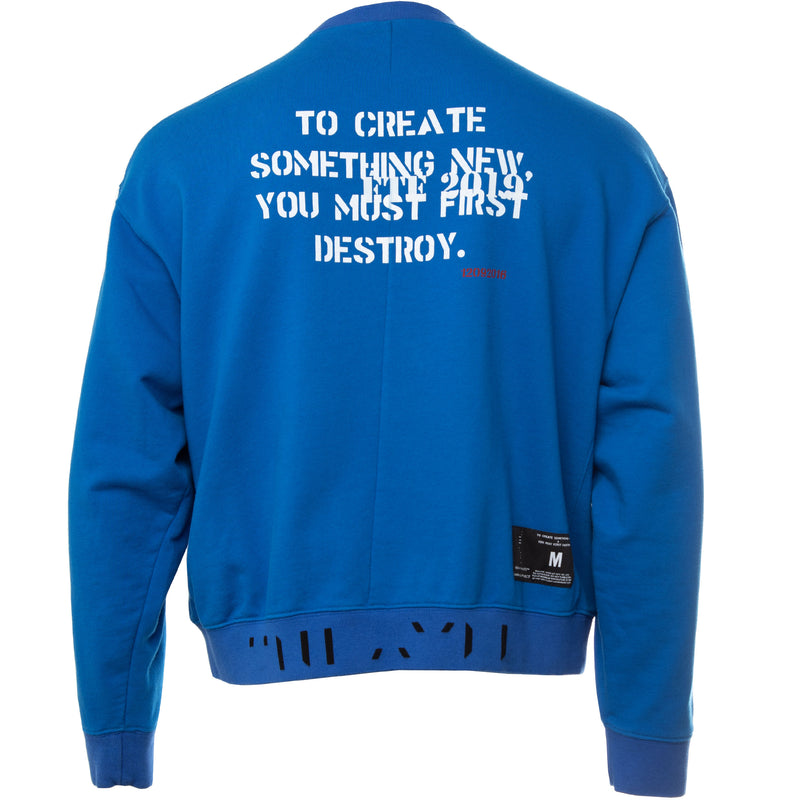 Blue Unravel Project by Ben Taverniti To Create French Terry Pullover Crewneck Sweatshirt with To Create Something New You Must First Destroy Screen Print on back in white and broken logo at bottom hem