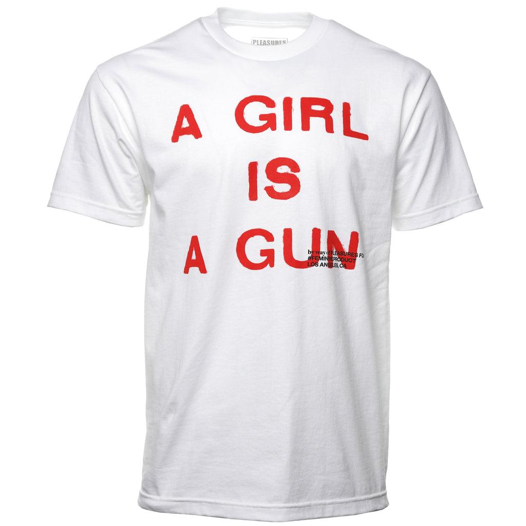 Pleasures A Girl Is A Gun Tee Shirt White Front