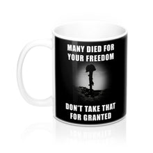 Many Died For Your Freedom Black Mug 11oz Small Text