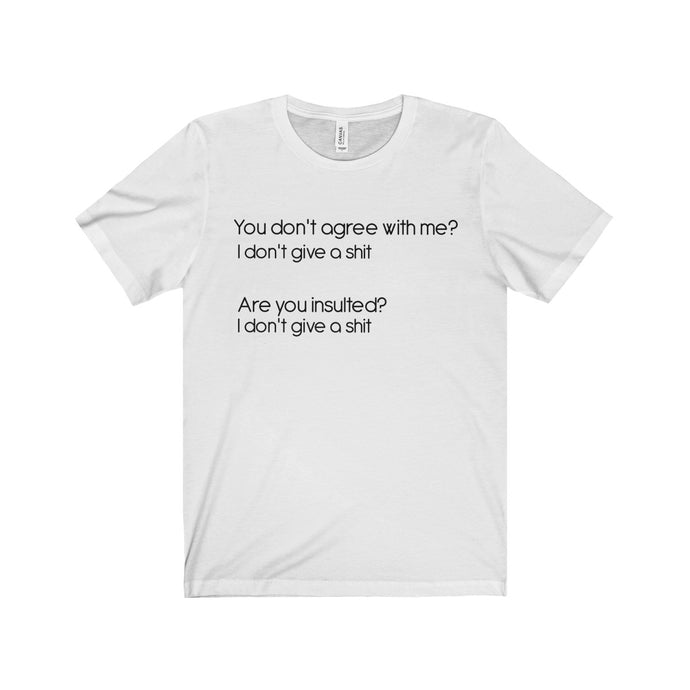 I don't give a shit T-Shirt Unisex Retail Fit